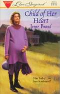 Child of Her Heart - Irene Brand - Mass Market Paperback