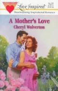 A Mother's Love - Cheryl Wolverton - Mass Market Paperback