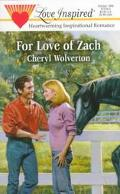 For Love of Zach - Cheryl Wolverton - Mass Market Paperback