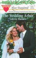 Wedding Arbor, Vol. 84 - Valerie Hansen - Mass Market Paperback