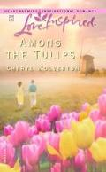 Among the Tulips