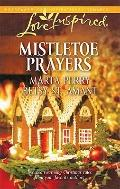 Mistletoe Prayers : The Bodine Family Christmas the Gingerbread Season