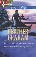 Keepers: Christmas in Salem : Do You Fear What I Fear? the Fright Before Christmas Unholy Ni...