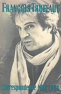 Correspondence, 1945-1984 - Franois Truffaut - Hardcover
