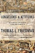 Longitudes & Attitudes Exploring the World After September 11