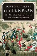 Terror The Merciless War for Freedom in Revolutionary France