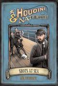 Shots at Sea A Houdini & Nate Mystery