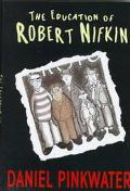 Education of Robert Nifkin - Daniel Manus Pinkwater - Hardcover - 1 ED