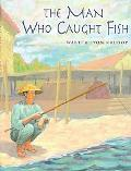Man Who Caught Fish