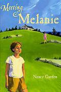 Meeting Melanie