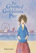 Ghosts of Gribblesea Pier