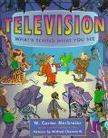 Television: What's behind What You See