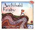 This Is the Story of Archibald Frisby Who Was As Crazy for Science As Any Kid Could Be