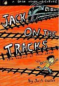 Jack on the Tracks Four Seasons of Fifth Grade