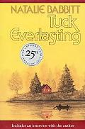 Tuck Everlasting Includes an Interview With the Author  25th