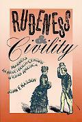 Rudeness & Civility Manners in Nineteenth-Century Urban America