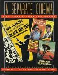 Separate Cinema: Fifty Years of Black-Cast Posters - John Kisch - Paperback