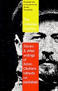 Unknown Chekhov Stories and Other Writings Hitherto Untranslated