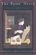 Poet's Dante Twentieth-Century Responses