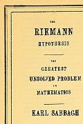 Riemann Hypothesis The Greatest Unsolved Problem in Mathematics