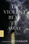 Violent Bear It Away