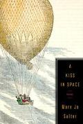 Kiss in Space:poems
