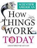 Scientific American: How Things Work Today - Michael Wright - Hardcover - 1 ED