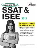 Cracking the SSAT and ISEE, 2012 Edition