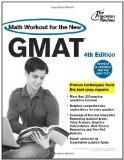 Math Workout for the New GMAT, 4th Edition : Revised and Updated for the New GMAT