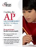 Cracking the AP U.S. Government & Politics Exam, 2011 Edition (College Test Preparation)