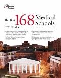 The Best 168 Medical Schools, 2011 Edition (Graduate School Admissions Guides)