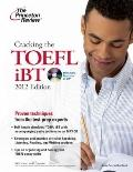 Cracking the TOEFL iBT with CD, 2012 Edition