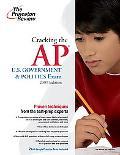 Cracking the AP U. S. Government and Politics Exam, 2009 Edition