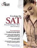 Cracking the SAT French Subject Test, 2009-2010 Edition