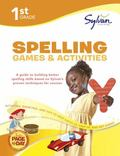 First Grade Spelling Games & Activities (Sylvan Workbooks)