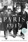 Paris 1919 Six Months That Changed the World