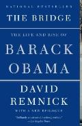 Bridge : The Life and Rise of Barack Obama