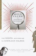 Holy Clues The Gospel According to Sherlock Holmes