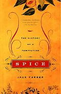 Spice The History of a Temptation