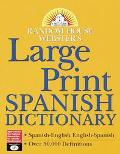 Random House Webster's Large Print Spanish Dictionary Spanish-English English-Spanish  Espan...