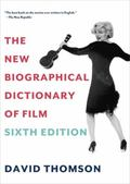 New Biographical Dictionary of Film : Fifth Edition