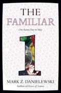 Familiar : One Rainy Day in May