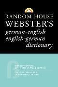 Random House Webster's German-English English-German Dictionary