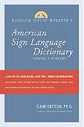 Random House Webster's Compact American Sign Language Dictionary, Third Ed