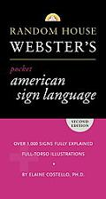 Random House Webster's Pocket American Sign Language Dictionary, Second Edition