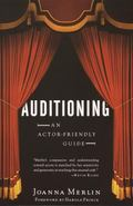 Auditioning An Actor-Friendly Guide