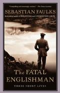 Fatal Englishman Three Short Lives