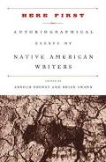 Here First Autobiographical Essays by Native American Writers