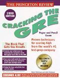 The Princeton Review Cracking the GRE 1999: Proven Techniques for Scoring High From the Worl...