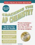 Cracking the AP: Chemistry: 1999-2000 Edition - Paul Foglino - Paperback